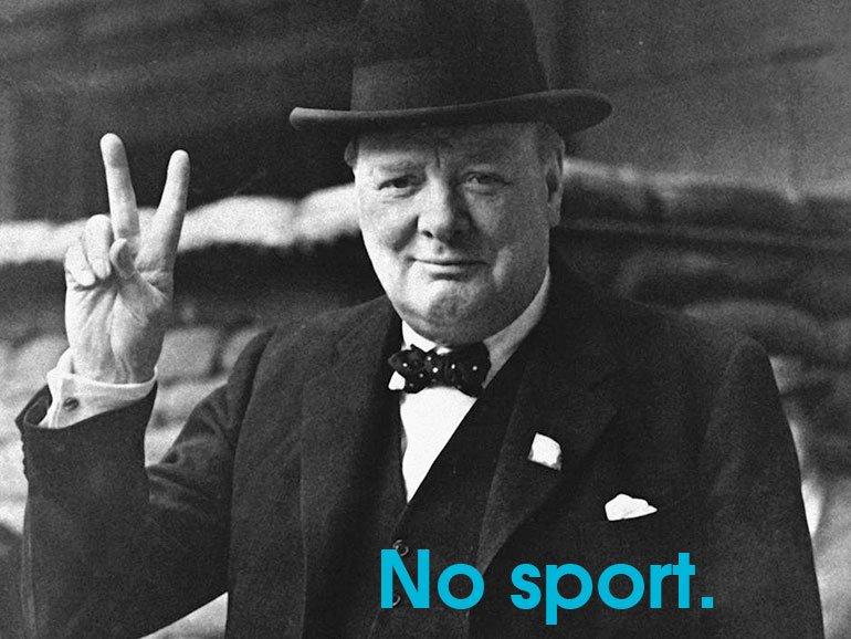 No sport.