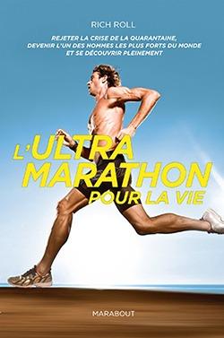 Rich Roll - L'Ultra Marathon pour la vie
